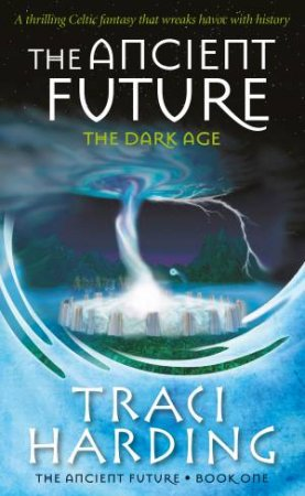 The Dark Age by Traci Harding