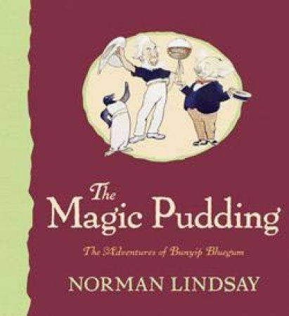 Magic Pudding: The Adventures of Bunyip Bluegum
