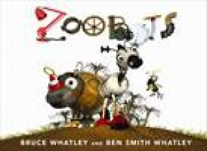 Zoobots by Ben Whatley & Bruce Whatley