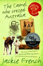 The Camel Who Crossed Australia