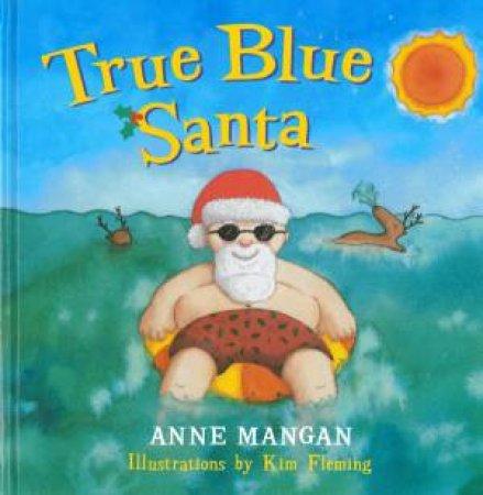 True Blue Santa by Anne Mangan