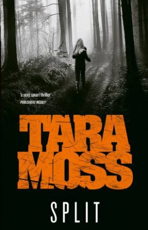 Split by Tara Moss