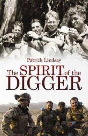 The Spirit of the Digger by Patrick Lindsay