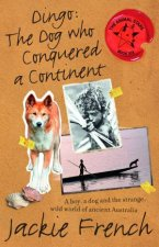 Dingo The Dog Who Conquered a Continent