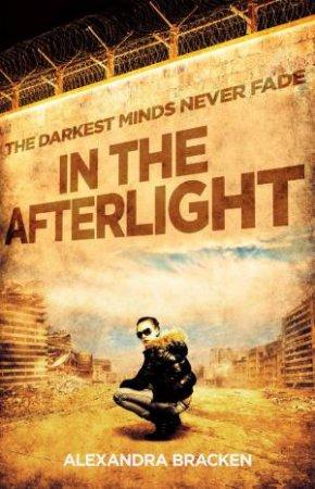 In the Afterlight by Alexandra Bracken