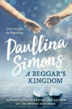 A Beggar's Kingdom by Paullina Simons