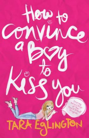 How to Convince a Boy to Kiss You: Further Dating Advice from Aurora Skye