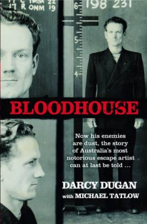Bloodhouse by Darcy Dugan & Michael Tatlow