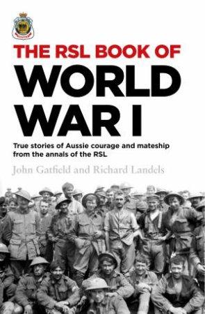 The RSL Book of World War I