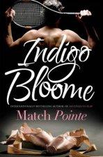 Match Pointe by Indigo Bloome