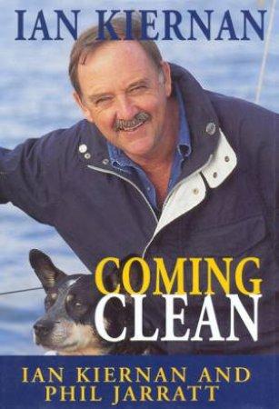 Coming Clean by Ian Kiernan & Phil Jarratt
