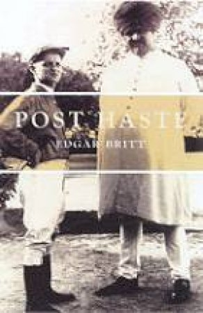 Post Haste by Edgar Britt