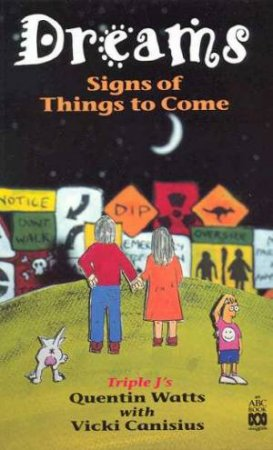 Dreams: Signs Of Things To Come by Quentin Watts