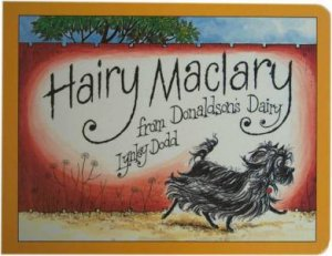 Hairy Maclary From Donaldson's Dairy by Linley Dodd