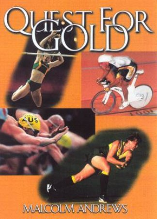 Quest For Gold by Malcolm Andrews