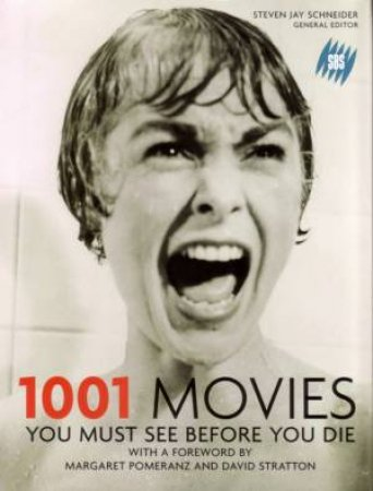 1001 Movies You Must See Before You Die by Stephen Jay Schneider