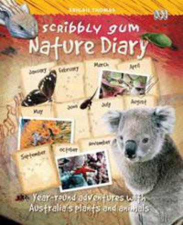 Scribbly Gum: A Nature Diary for Kids by Abigail Thomas