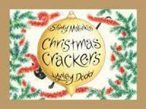 Hairy Maclary: Slinky Malinki's Christmas Crackers by Lynley Dodd