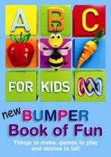 ABC For Kids Bumper Book Of Fun