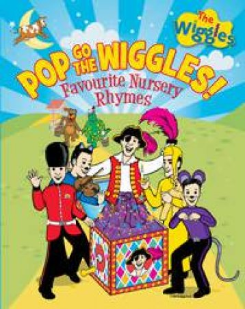 Pop Go The Wiggles: Favourite Nursery Rhymes  by The Wiggles