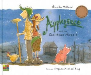 Applesauce and the Christmas Miracle by Glenda Millard
