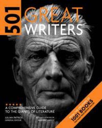 501 Great Writers by Julian Patrick (ed)