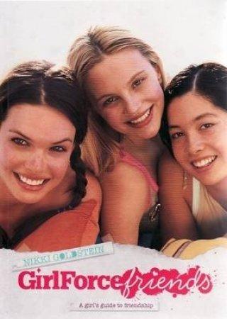 GirlForce Friends by Nikki Goldstein
