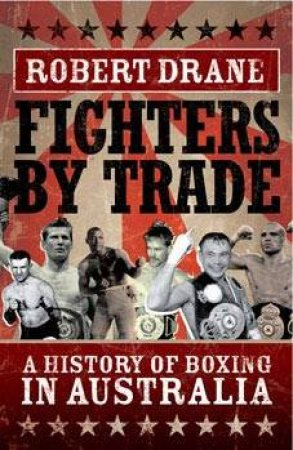 Fighters by Trade by Robert Drane