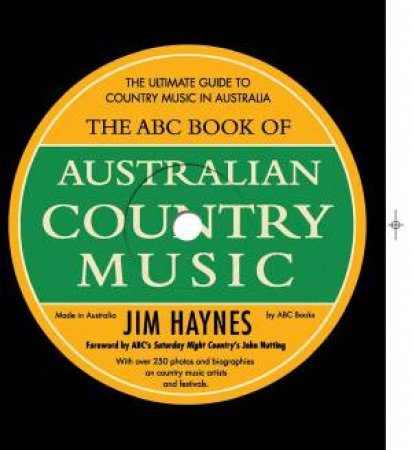 ABC Book of Australian Country Music by Jim Haynes