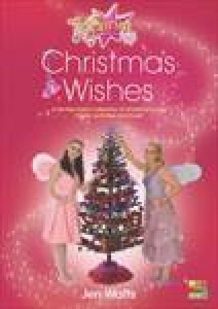 Fairies: Christmas Wishes by Jen Watts