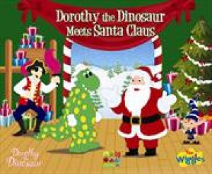 Dorothy the Dinosaur Meets Santa by The Wiggles