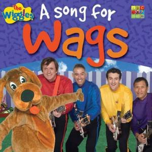 A Song for Wags by The Wiggles