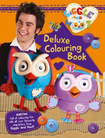 Giggle And Hoot: Deluxe Colouring Book by Giggle And Hoot