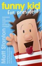 Funny Kid For President by Matt Stanton