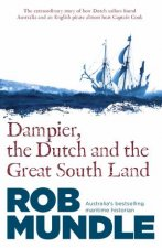 Dampier The Dutch And The Great South Land