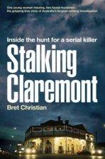 Stalking Claremont Inside the hunt for a serial killer