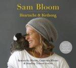 Sam Bloom Heartache  Birdsong