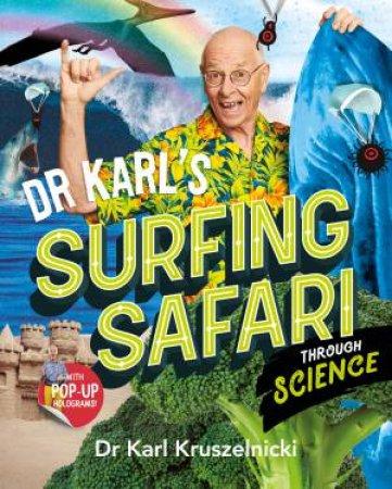 Dr Karl's Surfing Safari through Science by Karl Kruszelnicki