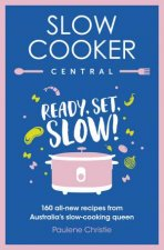 Slow Cooker Central Ready Set Slow