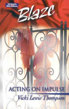 Acting On Impulse by Thompson