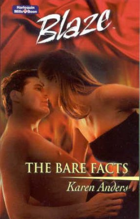 Blaze: The Bare Facts by Karen Anders