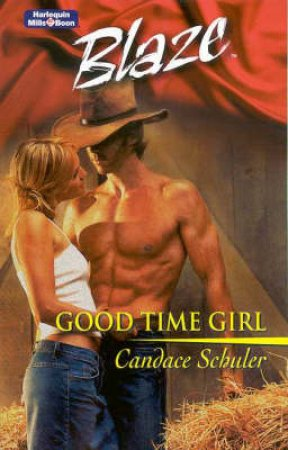 Blaze: Good Time Girl by Schuler