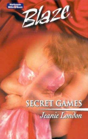 Blaze: Secret Games by Jeanie London