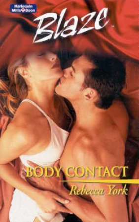 Blaze: Body Contact by York