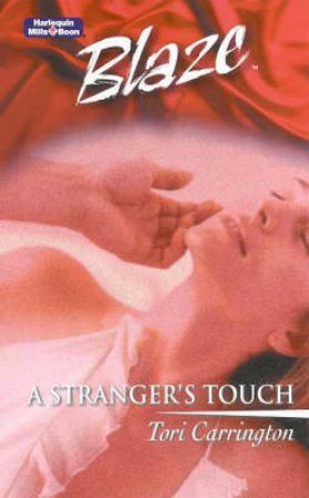 A Stranger's Touch by Tori Carrington