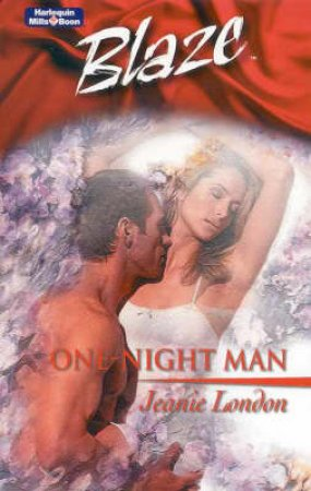 Blaze: One-Night Man by Jeanie London