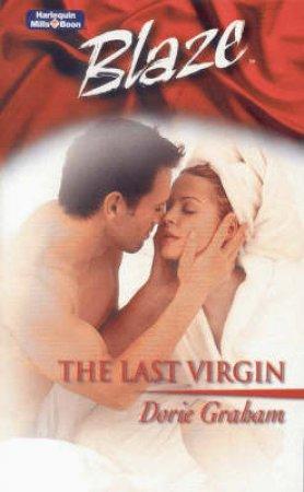 Blaze: The Last Virgin by Dorie Graham