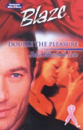 Twins: Double The Pleasure by Julie Elizabeth Leto
