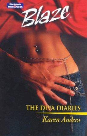Blaze: The Diva Diaries by Karen Anders