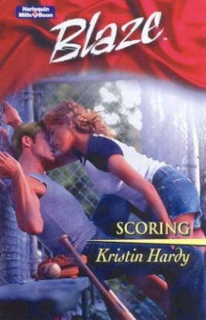 Blaze: Under The Covers: Scoring by Kristin Hardy